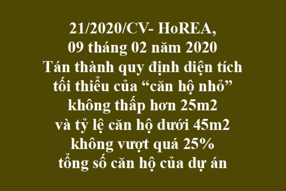 """21/2020/CV- HoREA, ngày 09/03/2020 Tán thành quy định diện tích tối thiểu của """"căn hộ nhỏ"""" không thấp hơn 25m2 và tỷ lệ căn hộ dưới 45m2 không vượt quá 25% tổng số căn hộ của dự án"""