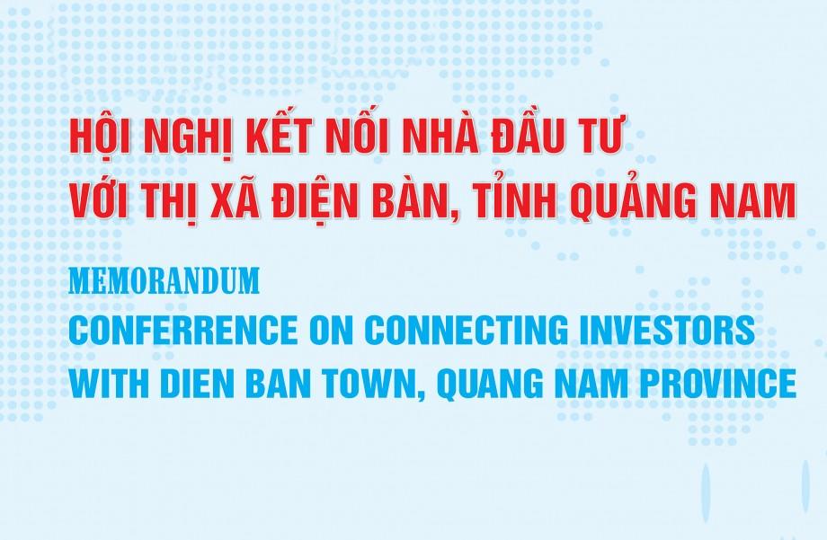 Thư mời tham dự Hội nghị Kết nối Đầu tư với Thị xã Điện Bàn, Tỉnh Quảng Nam
