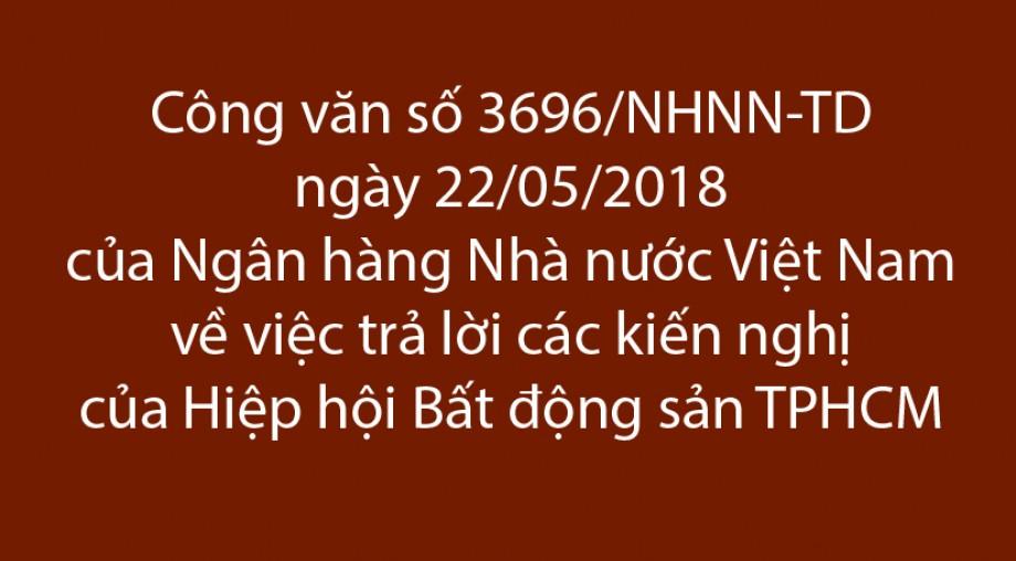 Công văn số 3696/NHNN-TD ngày 22/05/2018 của Ngân hàng Nhà nước Việt Nam