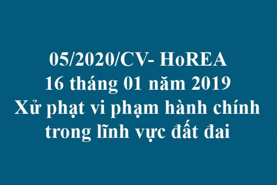05/2020/CV- HoREA, ngày 16 tháng 01 năm 2020 Xử phạt vi phạm hành chính trong lĩnh vực đất đai